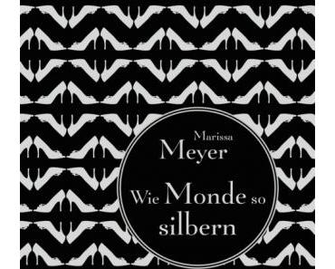 [Rezension] Wie Monde so silbern von Marissa Meyer (Lunar Chronicles #1)