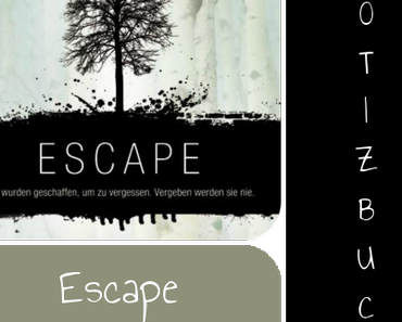 [Notizbuch] Escape