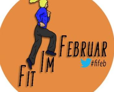 Die Fit-im-Februar-Challenge 2014 – Auf in den kürzesten, fittesten Monat des Jahres