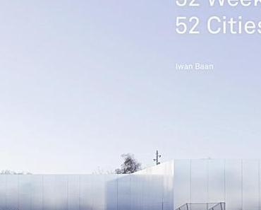 52 Wochen, 52 Städte: verlängert bis 30. März