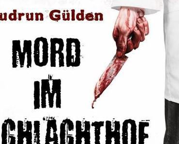 Neuerscheinung: Gudrun Gülden - Mord im Schlachthof