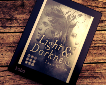 "|Rezension| ""Light & Darkness"" von Laura Kneidl"