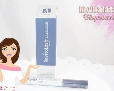 Revitalash Advanced Eyelash Conditioner | Einmal göttliche Wimpern zum Mitnehmen [Review]