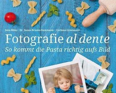 Fotografie al dente.. ein Buch welches nicht in Eurem Regal fehlen darf