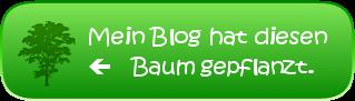 Be green! Mein Blog hat einen Baum gepflanzt