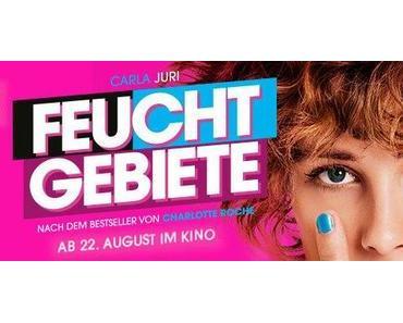 Review: FEUCHTGEBIETE - Hinter der Pfui-Bah-Show
