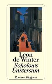 """Sokolows Universum"" von Leon de Winter"