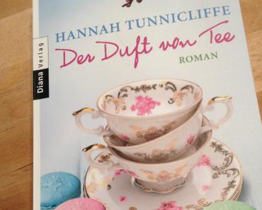 [Rezension] Der Duft von Tee von Hannah Tunnicliffe