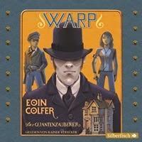 Eoin Colfer: WARP - Der Quantenzauberer