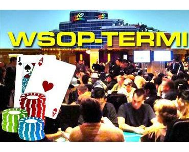 World Series of Poker - Termine 2014