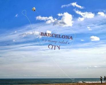 Barcelona - mehr als nur eine Stadt