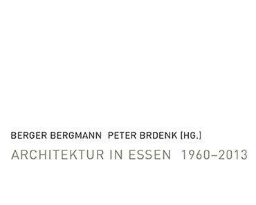 Architektur in Essen 1960–2013