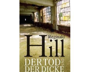 """""""Der Tod und der Dicke"""" - Reginald Hill"""