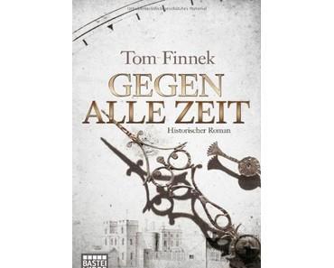 """""""Gegen alle Zeit"""" - Tom Finnek"""