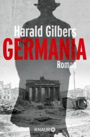 Rezension: Germania von Harald Gilbers