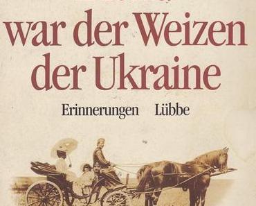 Buchkritik: Blond war der Weizen der Ukraine von Marie Fürstin Gagarin
