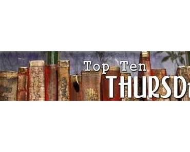 Top Ten Thursday # 32