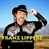 Franz Lippert - König Der Strasse