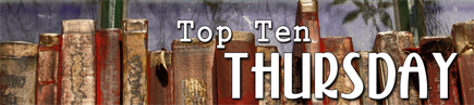 Top Ten Thursday #153 (bei mir #2)