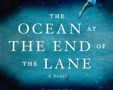 Neil Gaiman - The Ocean at the End of the Lane (44. Buch 2013)