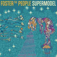 Rezension: Foster The People – Supermodel (2014)
