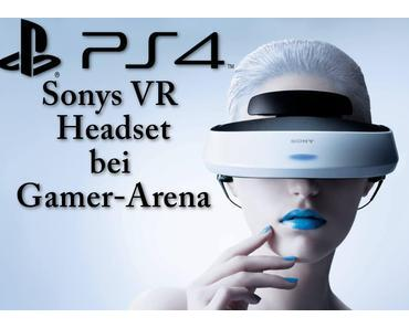 PS4: Sony enthüllt das Virtual-Reality-Headset
