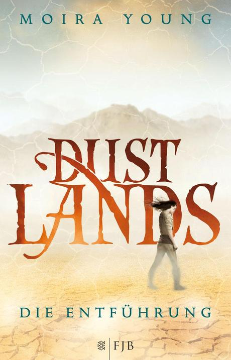 Dustlands von Mouira Young