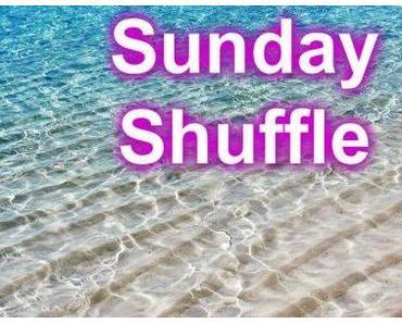 Sunday Shuffle: Every Sunday We Are Shuffelin