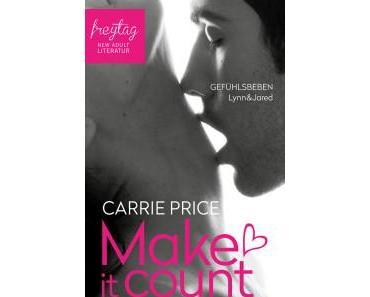 Make it count – Gefühlsbeben – Carrie Price