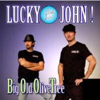 Lucky John - Big Old Olive Tree