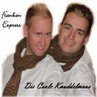Duo Franken Express - Die Coole Knuddelmaus