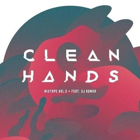 DJ somaR – Clean Hands Vol. 3 (Free Mixtape)