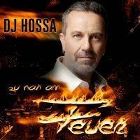 DJ Hossa - Zu Nah Am Feuer