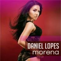 Daniel Lopes - Morena