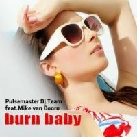 Pulsemaster DJ Team feat. Mike van Doorn - Burn Baby