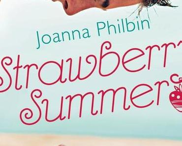 Rezension: Strawberry Summer von Joanna Philbin