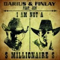 Darius & Finlay feat. Jen - I Am Not A Millionaire