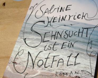 [Rezension] Sehnsucht ist ein Notfall von Sabine Heinrich