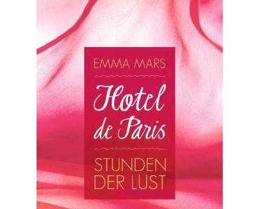 Rezension: Hotel de Paris 01- Stunden der Lust von Emma Mars