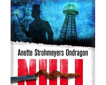 Ondragon: Nullpunkt von Anette Strohmeyer – Rezension