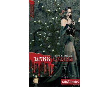 fabEbook: Dark Ladies 1-3 Gesamtausgabe illustriert