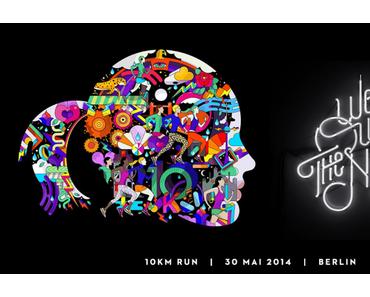 WE OWN THE NIGHT 2014 in Berlin