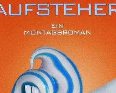 Sachau, Matthias: Linksaufsteher. Ein Montagsroman
