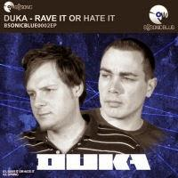 DuKa - Rave It Or Hate It