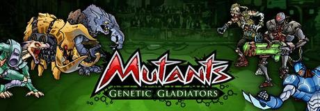 Mutants_Genetic_Gladiators