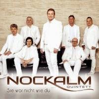Nockalm Quintett - Sie War Nicht Wie Du