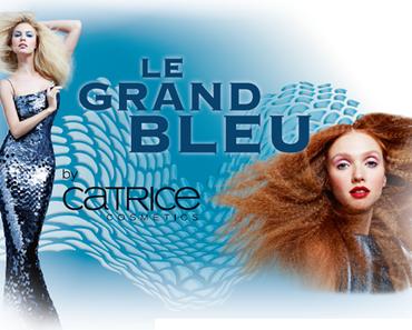 [Preview]: CATRICE Le Grand Bleu
