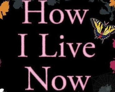 [Rezension] Meg Rosoff, How I Live Now