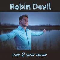 Robin Devil - Wir 2 Sind Mehr