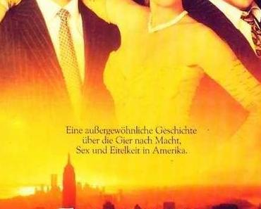 Review: FEGEFEUER DER EITELKEITEN – Der Untergang des 'Master of the Universe'